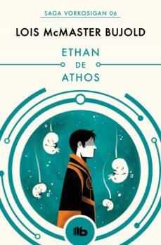 Eldeportedealbacete.es Ethan De Athos (Las Aventuras De Miles Vorkosigan 6) Image