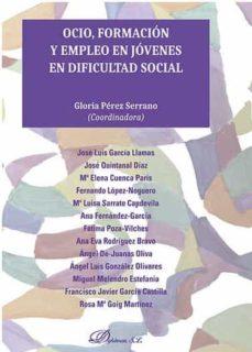 ocio, formacion y empleo en jovenes en dificultad social-gloria perez serrano-9788490854983