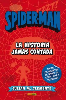 Descargar y leer SPIDERMAN. LA HISTORIA JAMAS CONTADA gratis pdf online 1