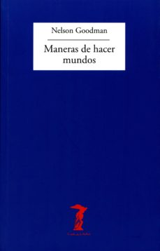 maneras de hacer mundos (ebook)-nelson goodman-9788491140283