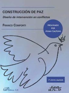 construcción de paz (edición 2017)-franco conforti-9788491483083