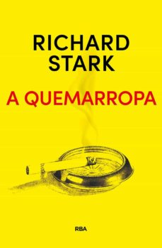 Libros electrónicos gratuitos para descargar en pdf A QUEMARROPA 9788491872283 de RICHARD STARK in Spanish