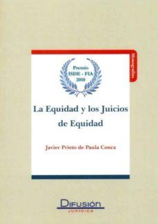 Descargar EQUIDAD Y LOS JUICIOS DE EQUIDAD gratis pdf - leer online