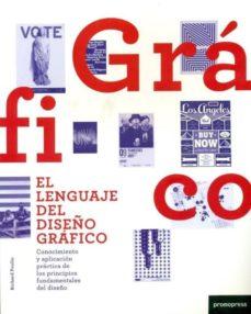 Permacultivo.es El Lenguaje Del Diseño Grafico: Conocimiento Y Aplicacion Practic A De Los Principios Fundamentales Del Diseño Image