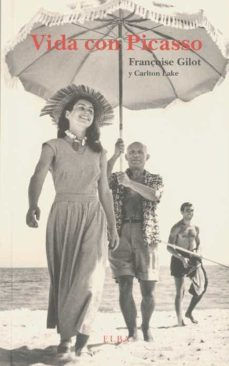 vida con picasso-françoise gilot-carlton lake-9788493803483