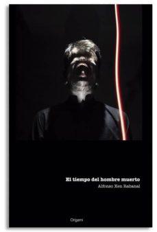 Padella.mx El Tiempo Del Hombre Muerto Image