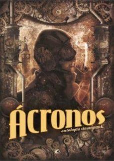 Followusmedia.es Acronos: Antologia Steampunk (Vol. 1) Image