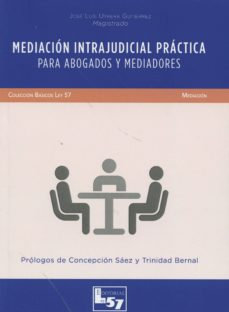 mediacion intrajudicial práctica para abogados y mediadores-jose luis utrera gutierrez-9788494236983