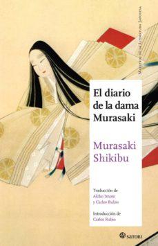 Descargar pdf libros en línea gratis EL DIARIO DE LA DAMA MURASAKI 9788494673283 DJVU PDF iBook (Literatura española)