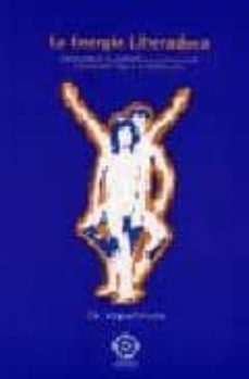 Mrnice.mx La Energia Liberadora: Conquista De La Madurez Psicoemocional A T Raves Del Yoga Y La Meditacion Image