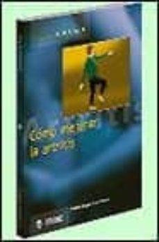 Descarga gratuita de libros android pdf. COMO MEJORAR LA ARTRITIS de VALERIE SAYCE, IAN FRASER PDB (Literatura española)