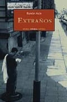 EXTRAÑOS - RAMON ACIN |