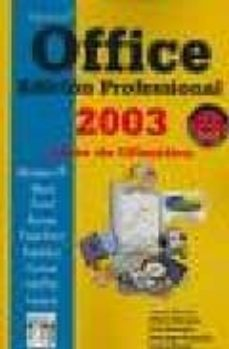 Relaismarechiaro.it Microsoft Office 2003: Edicion Professional. Curso De Ofimatica ( 2ª Ed.) Image