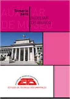 Cdaea.es Temario Para Auxiliar De Museo. Historia Cultural, Historia De Los Museos Y Museologia. 3ª Ed. Rev. Image