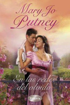en las redes del olvido-mary jo putney-9788496711983