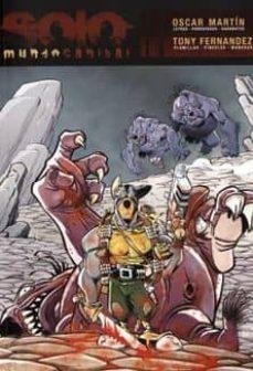 Garumclubgourmet.es Solo. Mundo Canival (2ª Ed) (Con Un Cd Del Grupo Fujiyama Kids Co N 5 Temas Basado En La Obra) Image