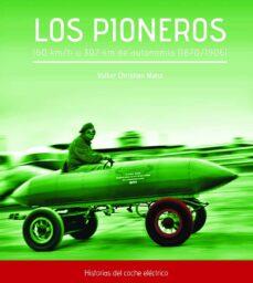 los pioneros-volker christian manz-9788497442183