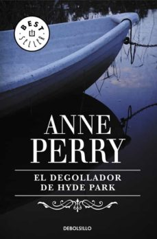Descargar libros gratis en línea para kobo EL DEGOLLADOR DE HYDE PARK de ANNE PERRY 9788497595483 (Literatura española) ePub DJVU FB2