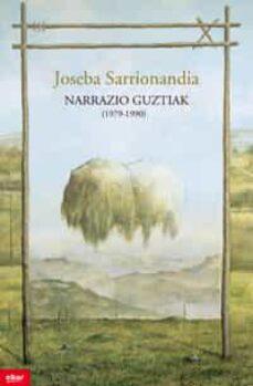 Descargar ebook epub NARRAZIO GUZTIAK (1979-1990)