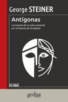 Upgrade6a.es Antigonas: La Travesia De Un Mito Universal Por La Historia De Oc Cidente Image