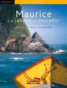 eBooks pdf descarga gratuita: MAURICE (KALAFAT) PDF 9788498042283 en español