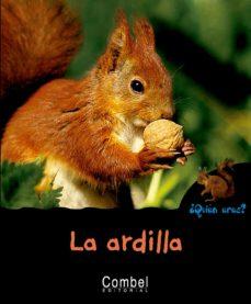 la ardilla (¿quien eres? animales)-pau joan hernandez-9788498253283