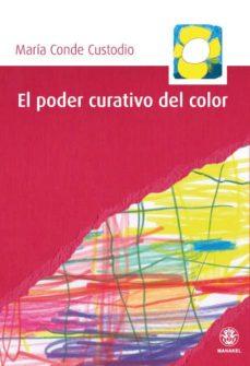 el poder curativo del color (ebook)-maria conde custodio-9788498270983