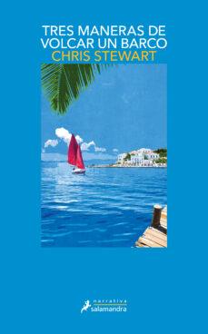 tres maneras de volcar un barco-chris stewart-9788498382983