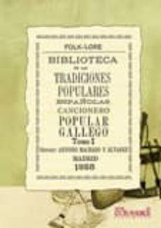 Permacultivo.es Biblioteca De Las Tradiciones Populares Españolas. Cancionero Pop Ular Gallego I (Edicion Facsimil) Image