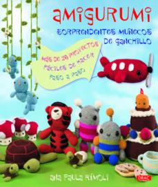 amigurumi: sorprendentes muñecos de ganchillo-ana paula rimoli-9788498742183