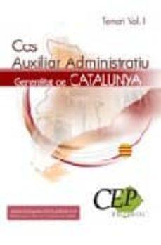 Inciertagloria.es Temari Oposicions Vol.i. Cos Auxiliar Administratiu. Generalitat De Catalunya Image