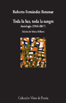 Cdaea.es Toda La Luz, Toda La Sangre. Antología (1978-2017) Image