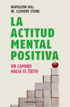 la actitud mental positiva-napoleon hill-9788499086583