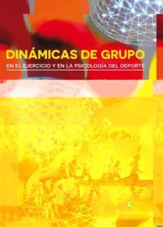 dinamicas de grupo en el ejercicio y en la psicologia del deporte-mark a. eys-9788499105383