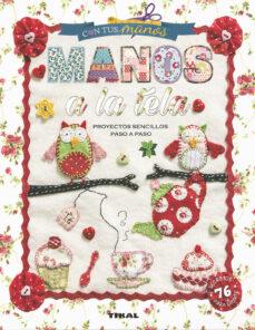 Descarga gratuita de libros electrónicos de electrónica. MANOS A LA TELA 9788499284583 en español CHM MOBI ePub