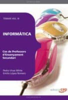 Lofficielhommes.es Cos De Professors D Ensenyament Secundari. Informatica. Vol.iii. Image