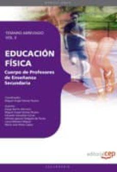 Cdaea.es Cuerpo De Profesores De Enseñanza Secundaria. Educacion Fisica. T Emario Abreviado. Vol. Ii. Image