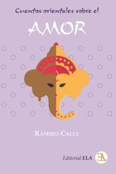 Descargar libros electrónicos desde Dropbox CUENTOS SOBRE EL AMOR 9788499502083 de RAMIRO CALLE CAPILLA in Spanish RTF