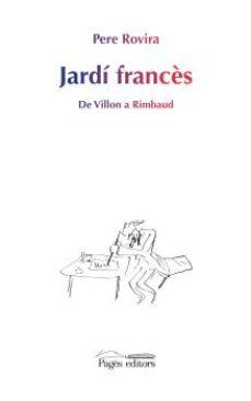 Cdaea.es Jardi Frances: De Villon A Rimbaud Image