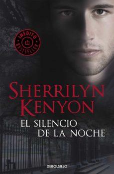 el silencio de la noche (cazadores oscuros 16) (ebook)-sherrilyn kenyon-9788499899183