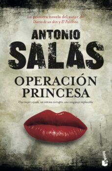 operación princesa-antonio salas-9788499984483