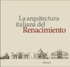 Vinisenzatrucco.it La Arquitectura Italiana Del Renacimiento Image