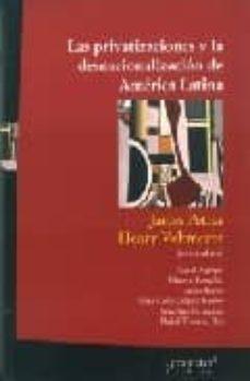 Premioinnovacionsanitaria.es Las Privatizaciones Y La Desnacionalizacion De America Latina Image