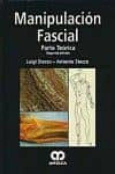 Libros electrónicos gratuitos disponibles para descargar MANIPULACION FASCIAL: PARTE TEORICA (2ª ED.) RTF de LUIGI STECCO