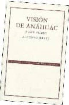 Amazon kindle descargar ebook precios VISION DE ANAHUAC Y OTROS ENSAYOS (2ª ED.) 9789681673383 de ALFONSO REYES
