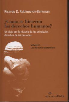 ¿CÓMO SE HICIERON LOS DERECHOS HUMANOS? - RICARDO D. RABINOVICH-BERKMAN | Adahalicante.org