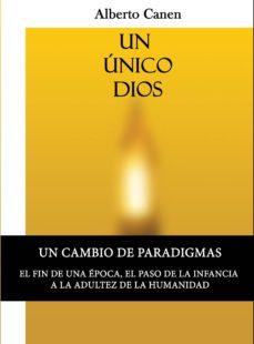 un unico dios, la historia del pueblo elegido. la biblia (ebook)-alberto canen-9789873324383