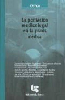 Descargar libros de texto de audio gratis LA PERITACION MEDICOLEGAL EN LA PRAXIS MEDICA