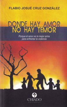 Followusmedia.es Donde Hay Amor No Hay Temor Image