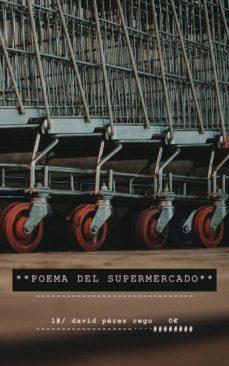poema del supermercado (ebook)-cdlap00009783